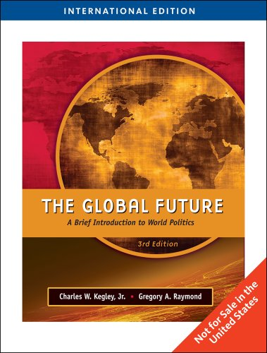 9781439041741: The Global Future: A Brief Introduction to World Politics