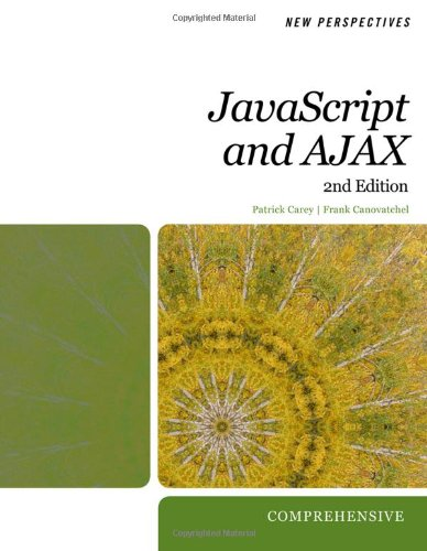9781439044032: New Perspectives on JavaScript and AJAX, Comprehensive (HTML)