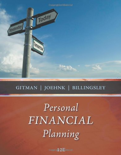 Personal Financial Planning (Available Titles CourseMate) (9781439044476) by Lawrence J. Gitman; Michael D. Joehnk; Randy Billingsley