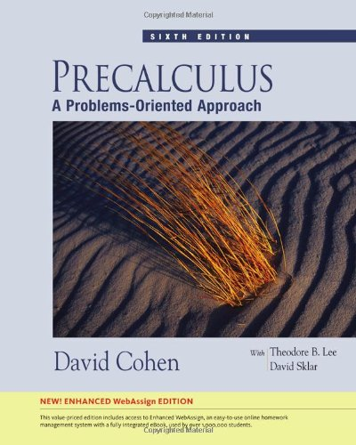 9781439044605: Precalculus: A Problems-Oriented Approach, Enhanced Edition (with Enhanced WebAssign 1-Semester Printed Access Card) (Available 2010 Titles Enhanced Web Assign)