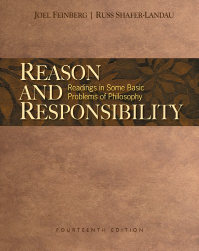 9781439046944: Reason and Responsibility: Readings in Some Basic Problems of Philosophy, 14th Edition