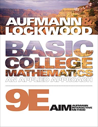 Basic College Mathematics: An Applied Approach (Available