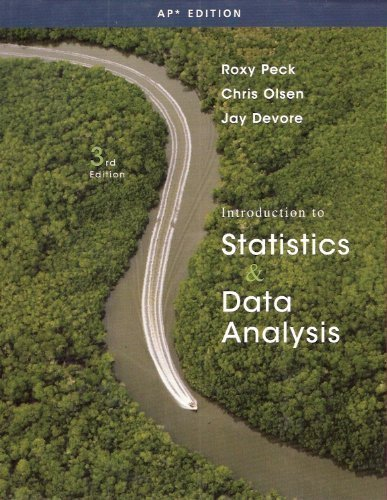 Intro to Statistics & Data Analysis (AP: Roxy Peck, Chris