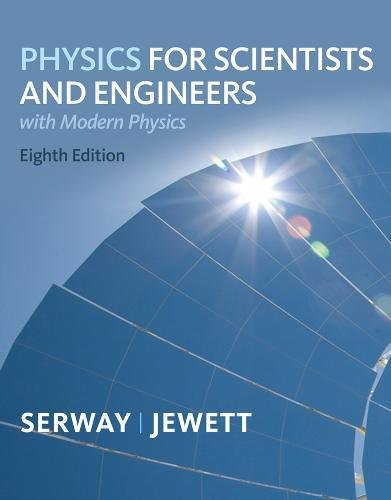 Physics for Scientists and Engineers with Modern, Chapters 1-46 (1439048444) by Serway, Raymond A.; Jewett, John W.