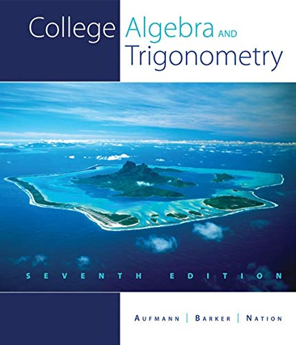9781439048603: College Algebra and Trigonometry
