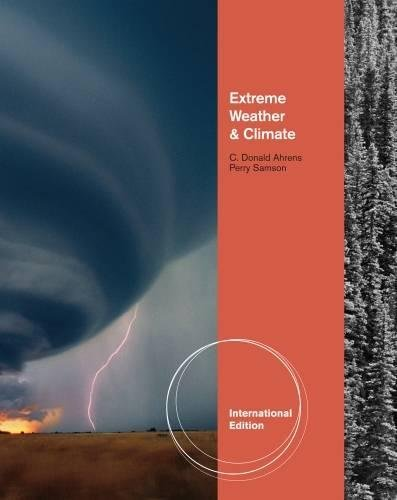 9781439049136: Extreme Weather And Climate,1St Ed.