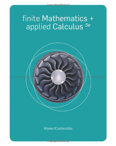 Finite mathematics and applied calculus, 5th edition by stefan.