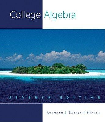 9781439049372: College Algebra (College Algebra Seventh Edition)