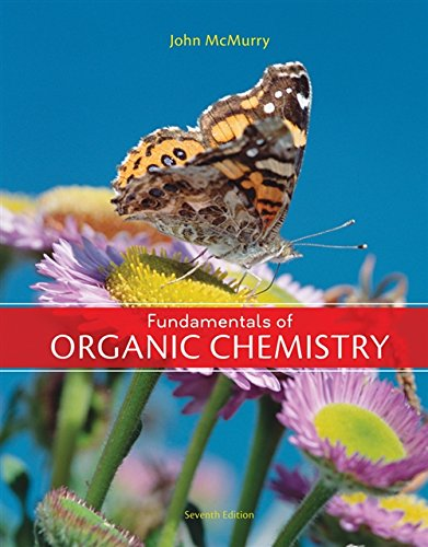Fundamentals of Organic Chemistry, 7th Edition: McMurry, John E.
