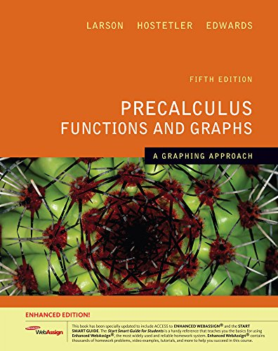 9781439050217: Precalculus Functions and Graphs: A Graphing Approach, Enhanced Edition (Book Only)