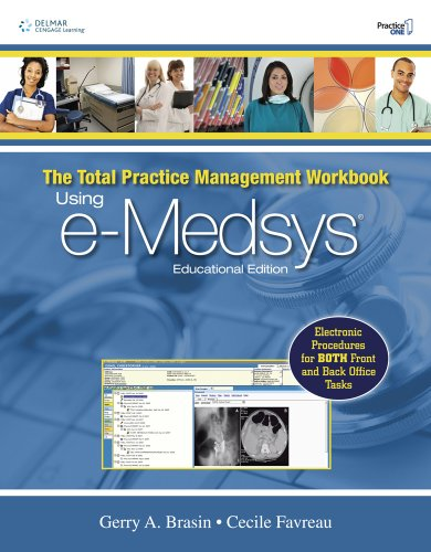 9781439055854: The Total Practice Management Workbook: Using e-Medsys, Educational Edition