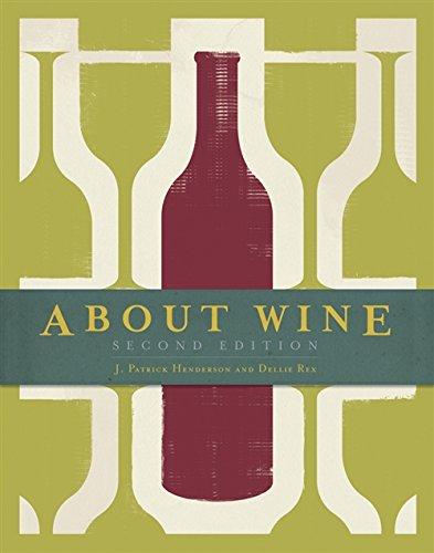 About Wine: Henderson, J. Patrick;