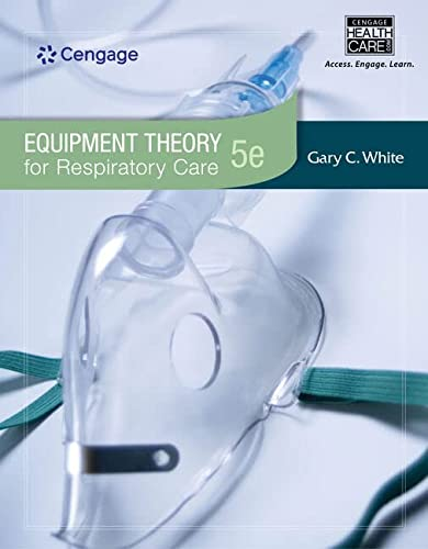 9781439059593: Equipment Theory for Respiratory Care