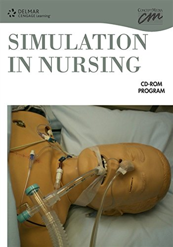 Simulation in Nursing (CD-ROM) (Simulations): Delmar, Cengage Learning; Concept Media; ASU College ...