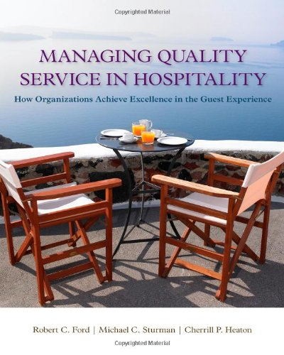 Managing Quality Service In Hospitality: How Organizations: Ford, Robert C.;