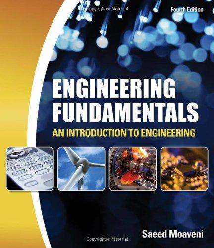 Engineering Fundamentals: An Introduction to Engineering: Moaveni, Saeed