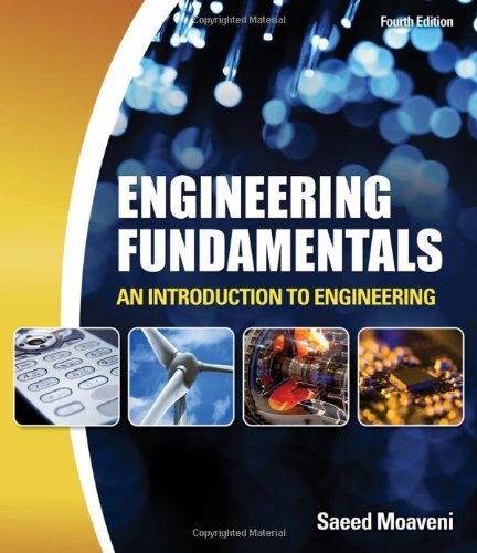 9781439062081: Engineering Fundamentals: An Introduction to Engineering