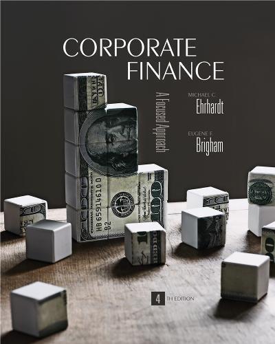 Corporate Finance: A Focused Approach: Michael C. Ehrhardt,