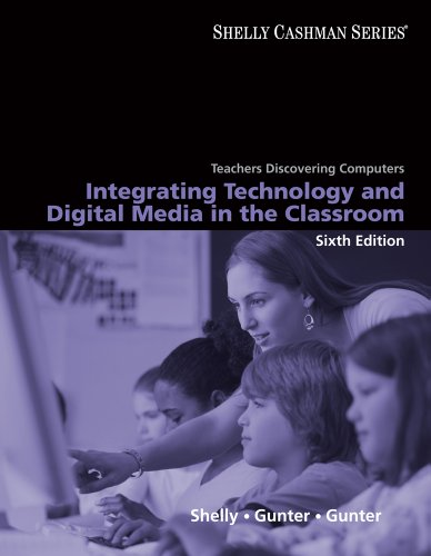 9781439078358: Teachers Discovering Computers: Integrating Technology and Digital Media in the Classroom (Shelly Cashman)