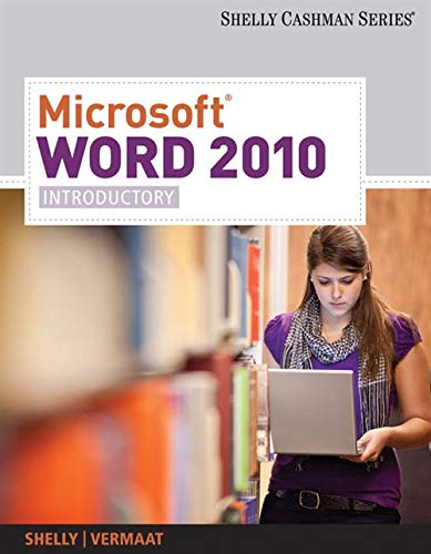 Microsoft Word 2010: Introductory (Available Titles Skills Assessment Manager (SAM) - Office 2010):...