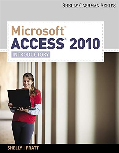 9781439078471: Microsoft Access 2010: Introductory (Available Titles Skills Assessment Manager (SAM) - Office 2010)