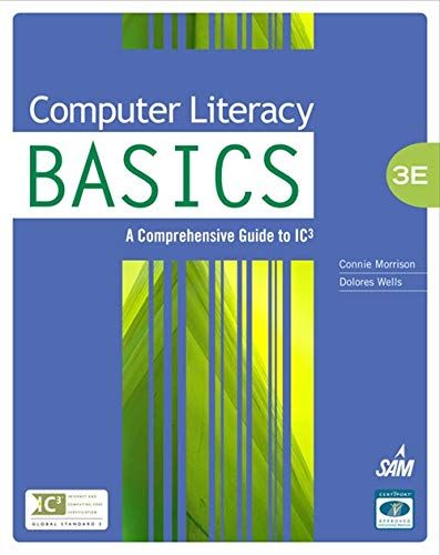 9781439078532: Computer Literacy BASICS: A Comprehensive Guide to IC3 (Computer Literacy Open Event)