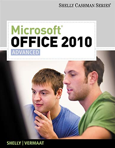 9781439078549: Microsoft Office 2010: Advanced (SAM 2010 Compatible Products)