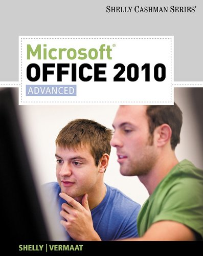 9781439078556: Microsoft Office 2010: Advanced (Shelly Cashman Series Office 2010)