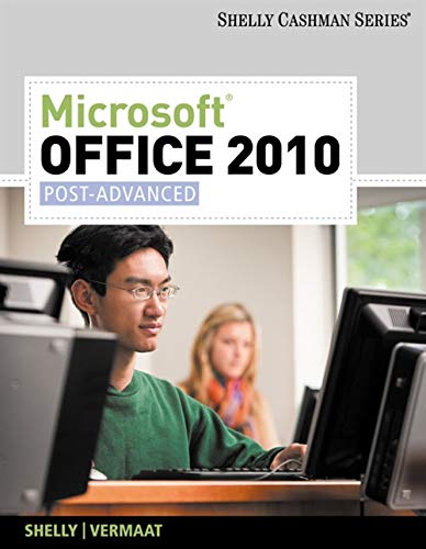 9781439078990: Microsoft Office 2010: Post-Advanced (Shelly Cashman Series) (SAM 2010 Compatible Products)