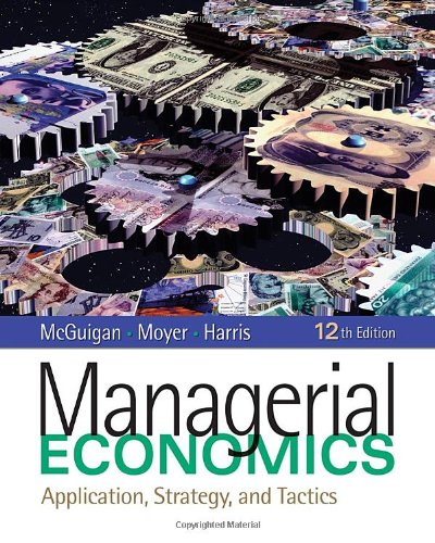 9781439079232: Managerial Economics: Applications, Strategy and Tactics (Available Titles CourseMate)