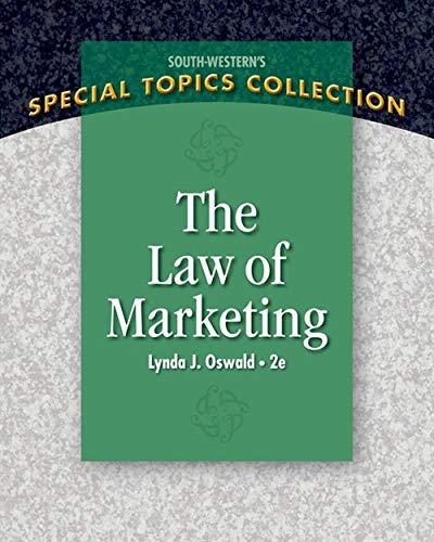 The Law of Marketing (Special Topics Collection): Oswald, Lynda J.