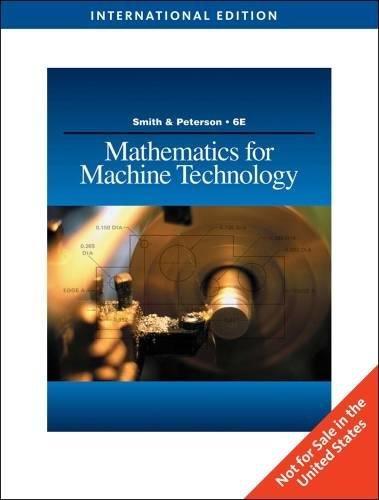 MATHEMATICS FOR MACHINE TECHNOLOGY, INTERNATIONAL EDITION, 6TH: Robert D. Smith,