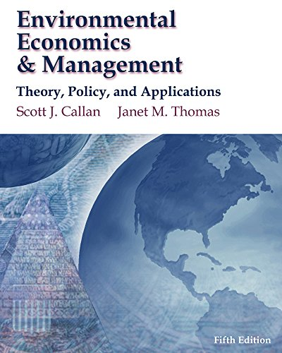 9781439080641: Environmental Economics & Management: Theory, Policy, and Applications