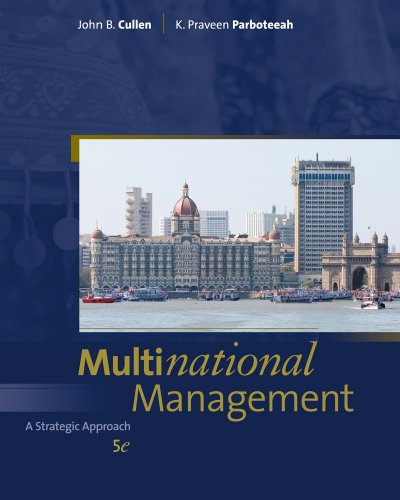 Multinational Management (Available Titles CourseMate) 9781439080658 In today's increasingly complex global environment, developing and making strategic choices are the mainstays of successful decision mak