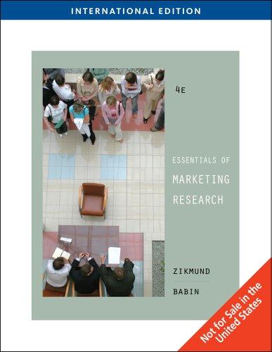 Essentials of Marketing Research (International Edition): William G. Zikmund
