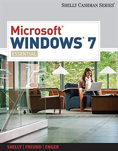 Microsoft Windows 7: Essential (Available Titles Skills: Shelly, Gary B.;