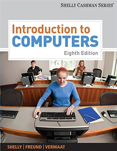 Introduction to Computers 9781439081310 The perfect coverage of essential computer concepts for a course geared towards application software. Topics include hardware, software,