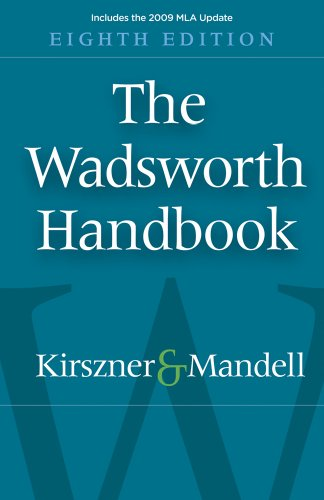 The Wadsworth Handbook, 2009 MLA Update Edition: Laurie G. Kirszner,