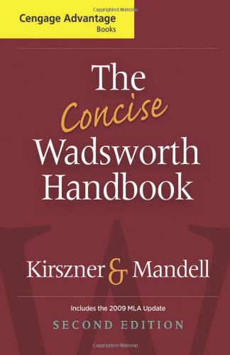 The Concise Wadsworth Handbook, 2009 MLA Update: Laurie G. Kirszner,