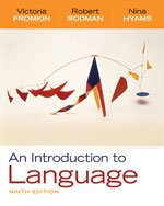 An Introduction to Language Ninth Edition Answer Key (1439082405) by Victoria Fromkin; Robert Rodman; Nina Hyams