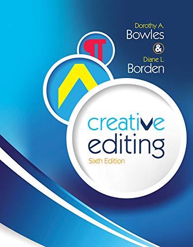 Creative Editing: Bowles, Dorothy A.; Borden, Diane L.