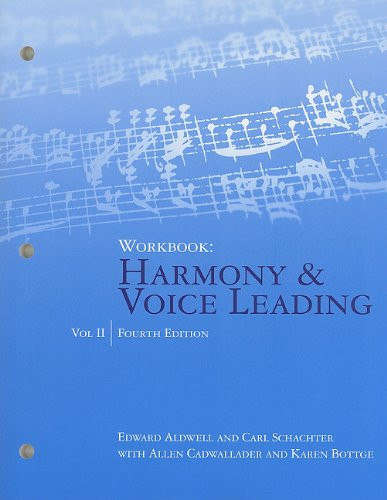 9781439083307: Workbook, Volume II for Aldwell/Cadwallader's Harmony and Voice Leading, 4th