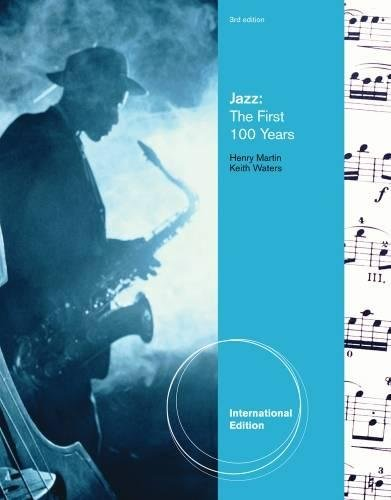9781439083604: Jazz: The First 100 Years (International Edition)
