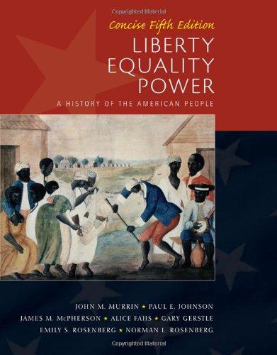 9781439084953: Liberty, Equality, Power: Concise