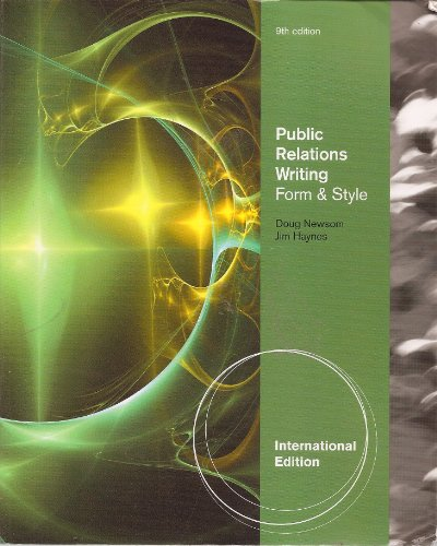 9781439085462: Public Relations Writing: Form and Style