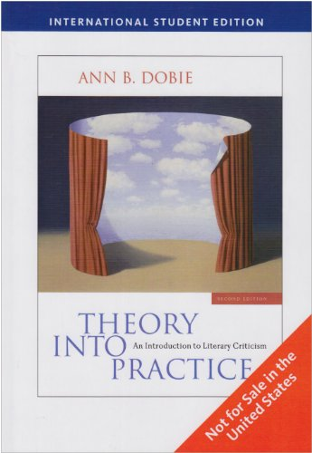 9781439085905: Theory into Practice: An Introduction to Literary Criticism