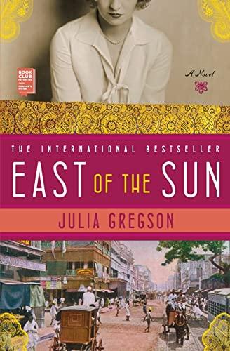 9781439101124: East of the Sun: A Novel