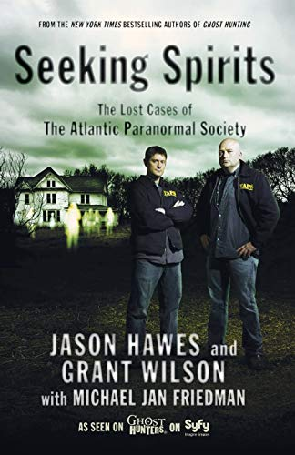 9781439101155: Seeking Spirits: The Lost Cases of the Atlantic Paranormal Society