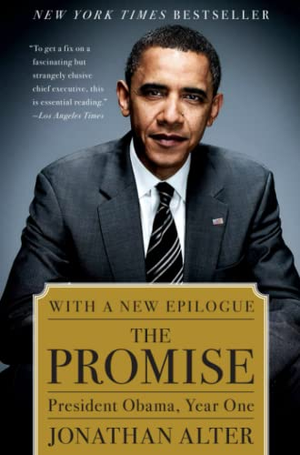 The Promise: President Obama, Year One: Jonathan Alter