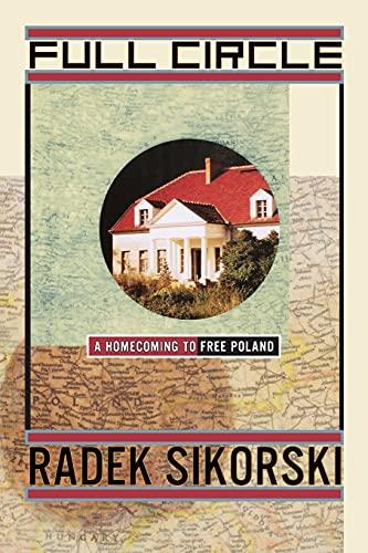 9781439101322: Full Circle: A Homecoming to Free Poland